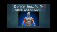 Do we need to fix distal bicep...