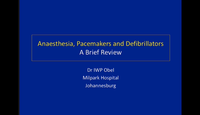 Anaesthesia - pacemakers and d...