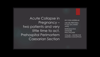 Acute Collapse in Pregnancy...