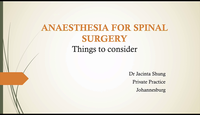 Anaesthesia for spinal surgery...